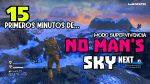 15 PRIMEROS MINUTOS DE... | No Mans Sky NEXT (Modo SUPERVIVENCIA)