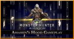 Gameplay de Monster Hunter: World – Assassin's Hood